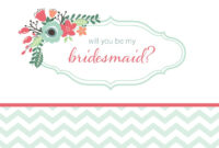 10 Will You Be My Bridesmaid? Cards (Free & Printable) inside Will You Be My Bridesmaid Card Template