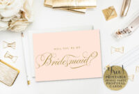 10 Will You Be My Bridesmaid? Cards (Free & Printable) regarding Will You Be My Bridesmaid Card Template
