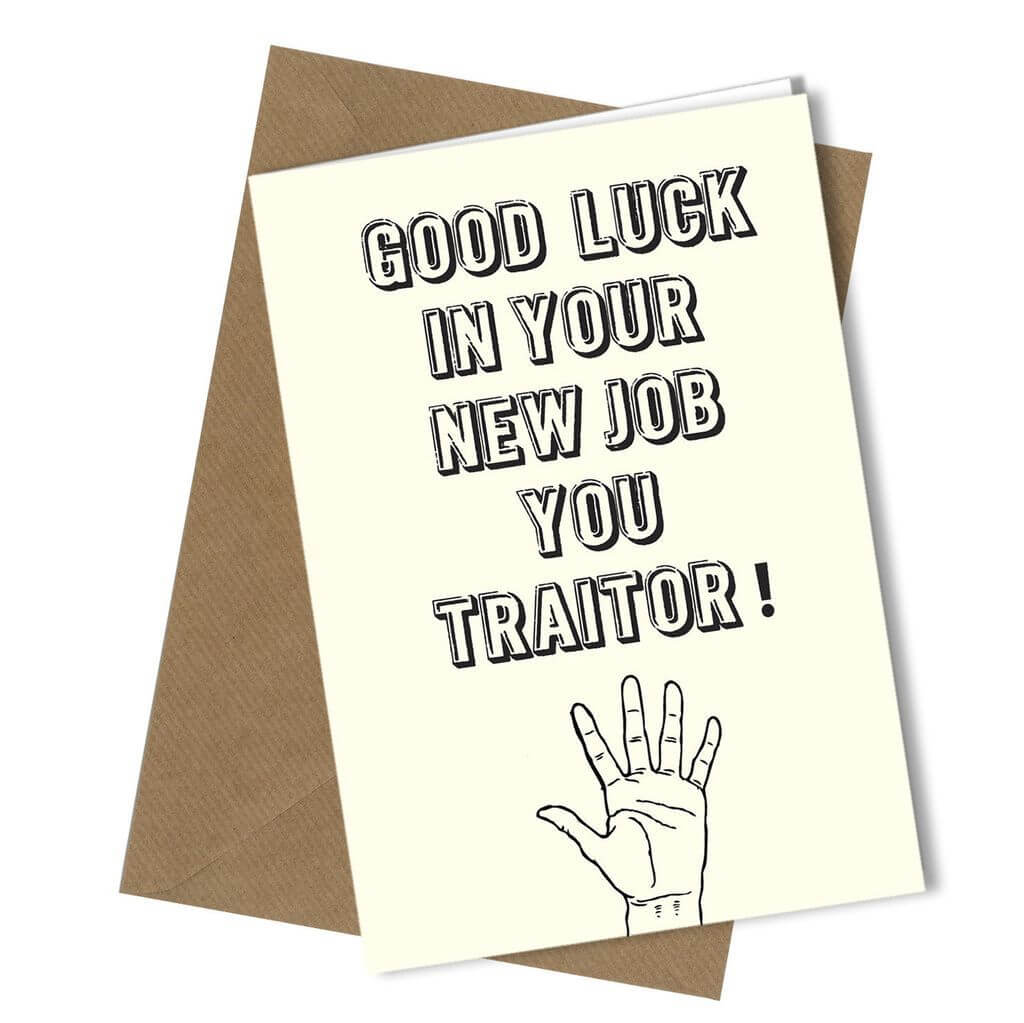 368 Sorry Your Leaving You Traitor Greeting Comedy Funny intended for Sorry You Re Leaving Card Template
