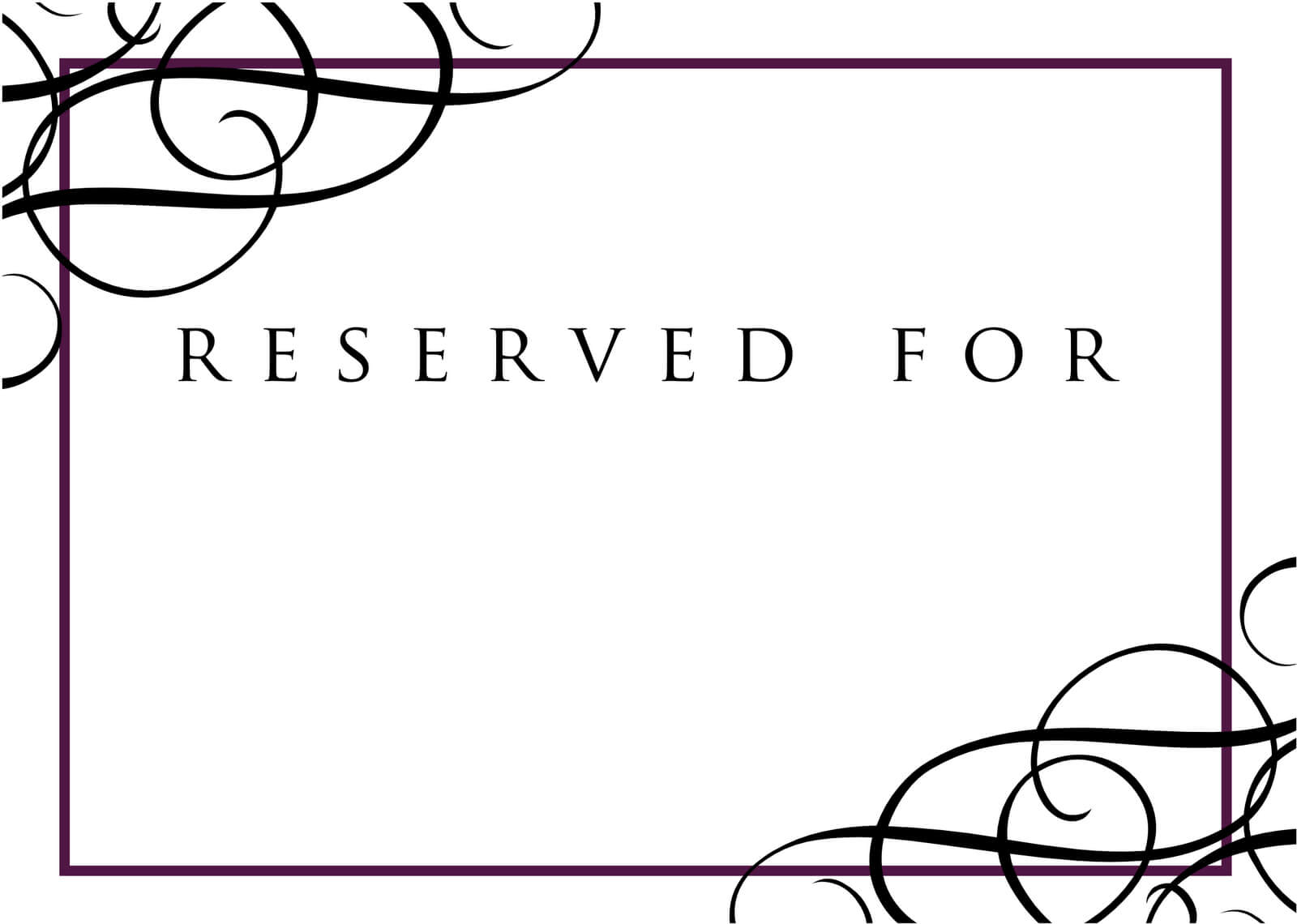 9 Best Photos Of Wedding Signage Templates - Reserved Table regarding Reserved Cards For Tables Templates