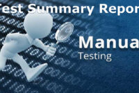 A Sample Test Summary Report – Software Testing for Test Summary Report Template