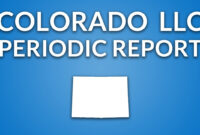 Colorado Llc – Annual Report (Periodic Report) Inside Llc Annual Report Template
