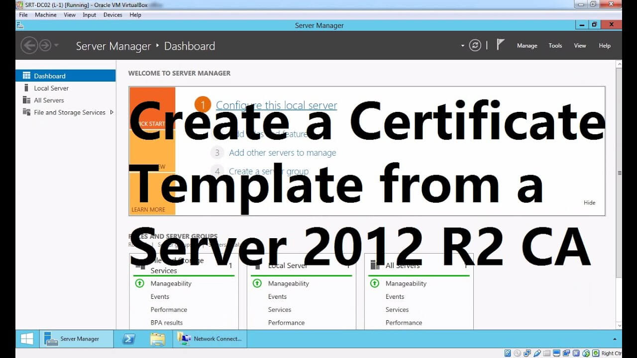 Create A Certificate Template From A Server 2012 R2 Certificate Authority For Certificate Authority Templates