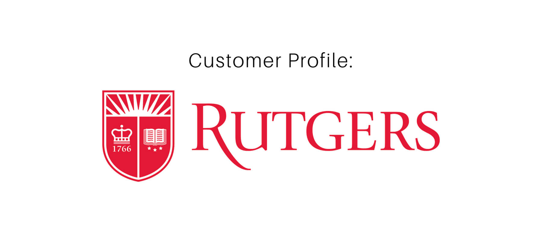 Customer Profile: Rutgers University within Rutgers Powerpoint Template