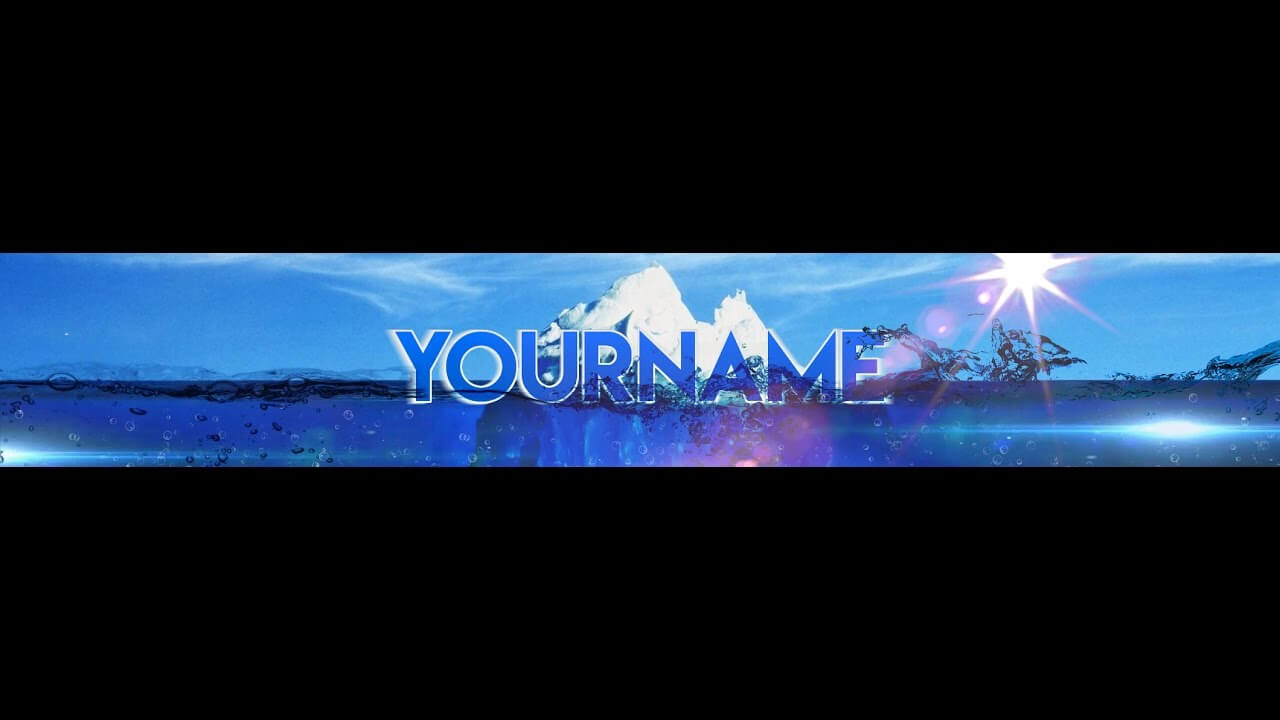 Free, Epic Youtube Banner / Channel Art Template - [Gimp And Photoshop] +  Download [Iceberg Style] within Youtube Banner Template Gimp