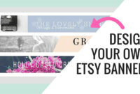 Free Etsy Banner Maker And Easy Tutorial Using Canva throughout Free Etsy Banner Template