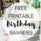 Free Printable Birthday Banners – The Girl Creative Within Diy Banner Template Free
