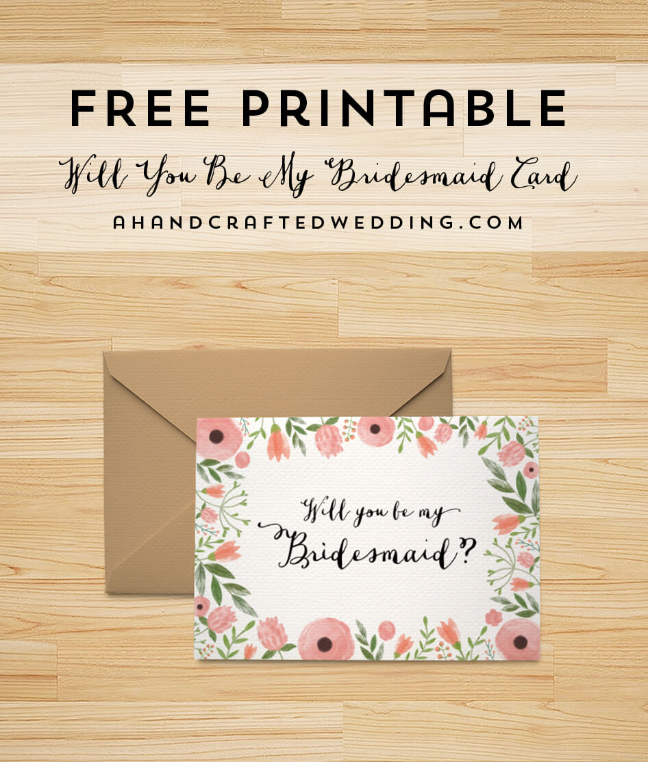 Free Printable Will You Be My Bridesmaid Card | Bridesmaid Intended For Will You Be My Bridesmaid Card Template