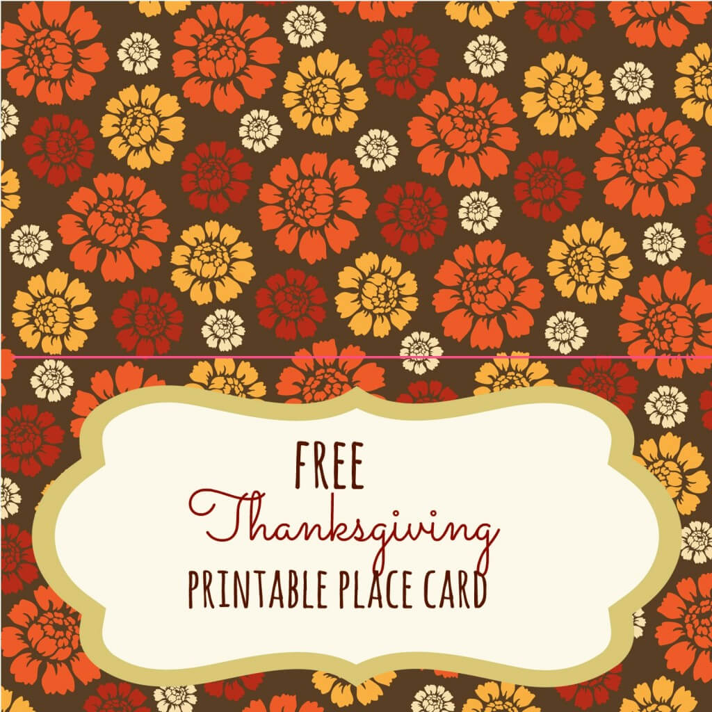 Free Thanksgiving Printables - Frugal Fanatic in Thanksgiving Place Cards Template