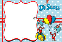 Free Thing 1 And Thing 2 Dr. Seuss Invitation Templates regarding Dr Seuss Birthday Card Template