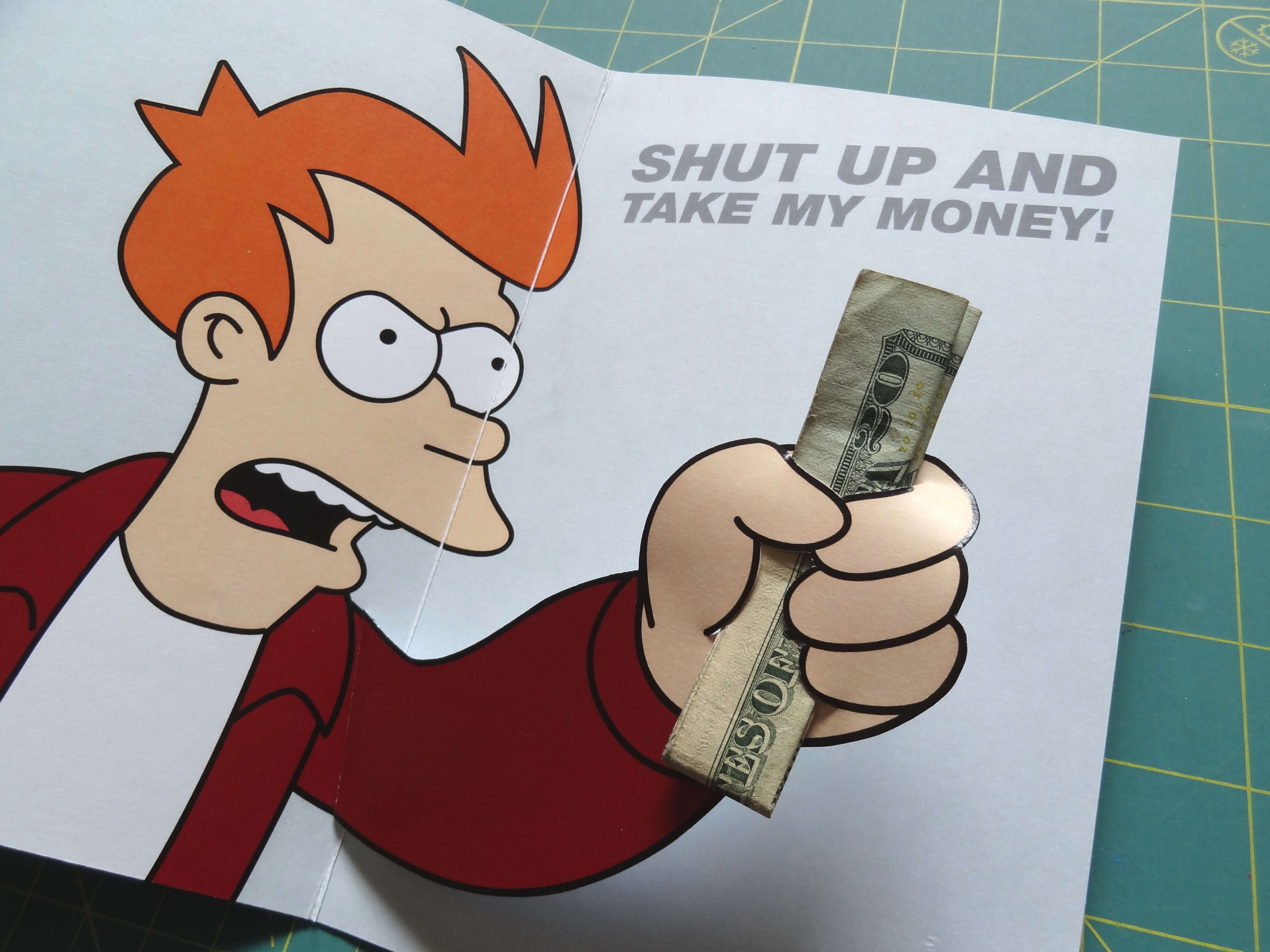 Futurama Meme Gift Card: 6 Steps (With Pictures) In Shut Up And Take My Money Card Template