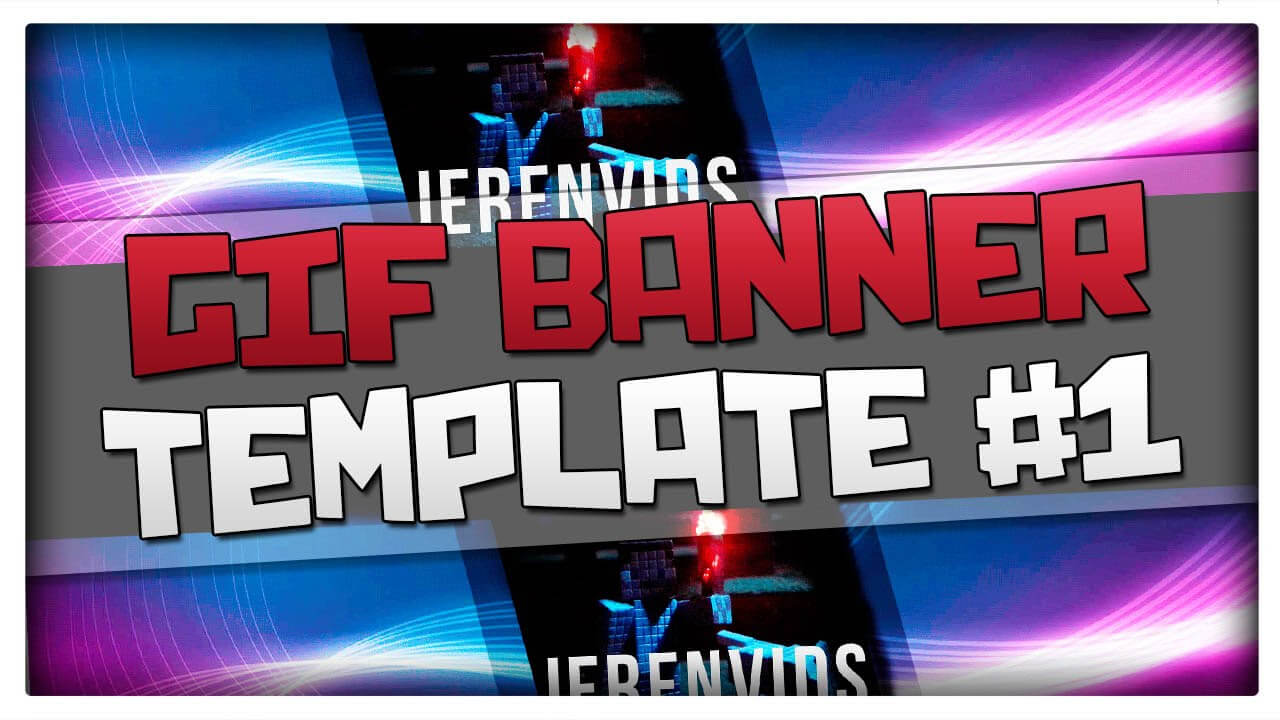 Gif Banner Template #1 (Minecraft Style Animated Banner For Photoshop Cs6  Download) within Animated Banner Template