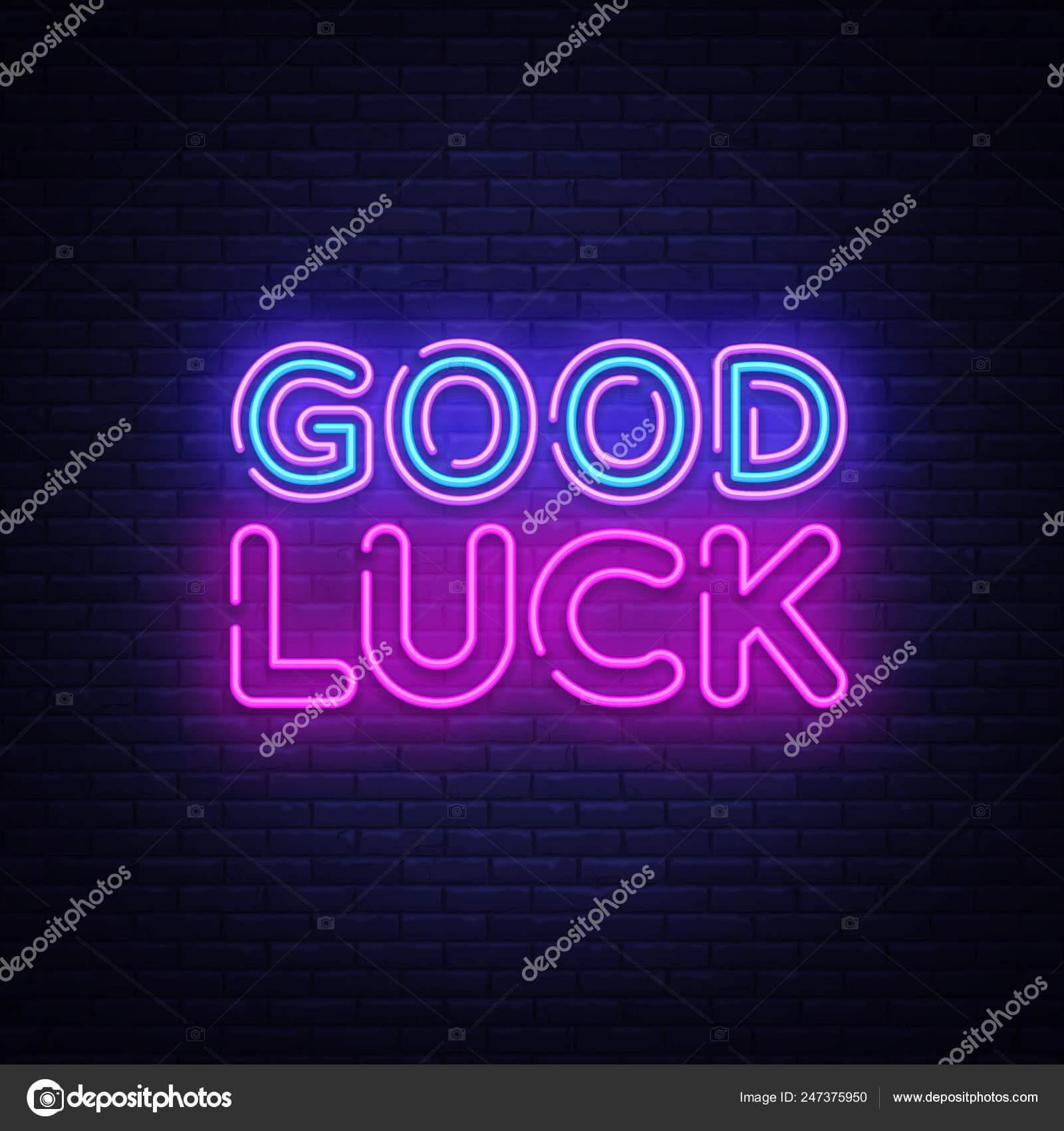 Good Luck Neon Sign Vector. Good Luck Design Template Neon Regarding Good Luck Banner Template