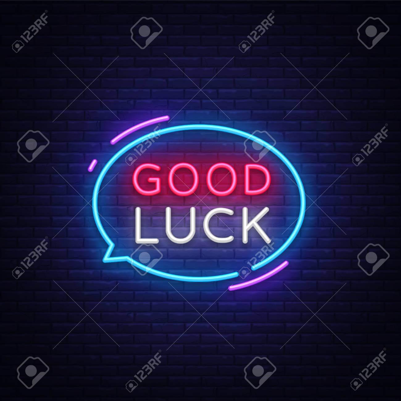 Good Luck Neon Text Vector. Good Luck Neon Sign, Design Template,.. With Good Luck Banner Template