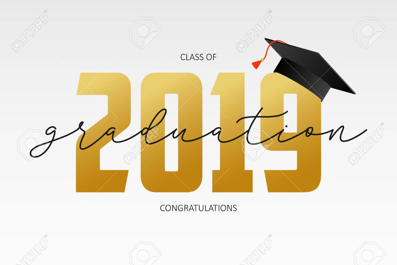 Graduating Card Template. Class Of 2019 - Banner With Gold Numbers.. for Graduation Banner Template