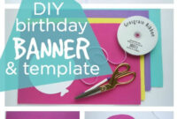 Happy Birthday Banner Diy Template | Diy Party Ideas- Group intended for Diy Party Banner Template