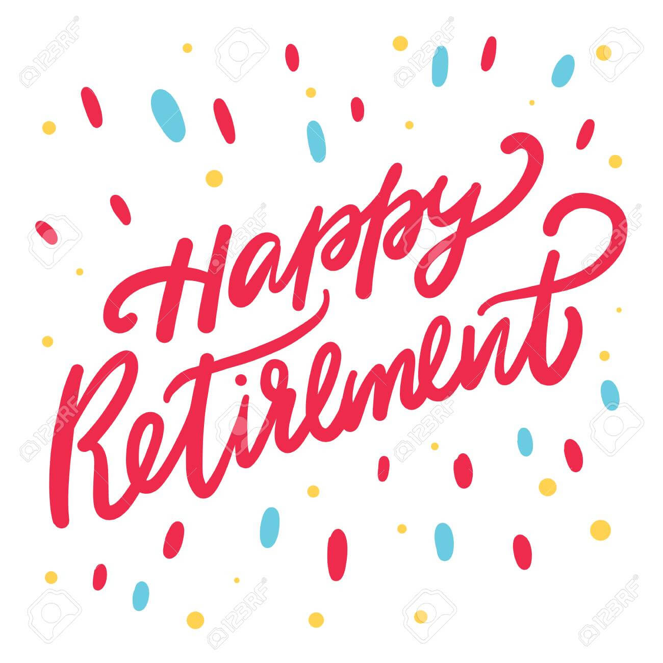 Happy Retirement Card. Hand Drawn Vector Lettering Isolated On.. within Retirement Card Template