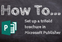 How To Make A Trifold Brochure In Microsoft Publisher with Tri Fold Brochure Publisher Template
