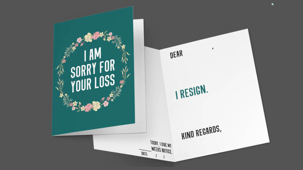 I Am Sorry For Your Loss Funny Resignation Greeting Card for Sorry For Your Loss Card Template