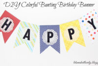 Let's Make It Lovely: Diy Colorful Bunting Birthday Banner for Diy Birthday Banner Template