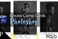 Model Comp Card With Adobe Photoshop + Free Template for Free Model Comp Card Template Psd