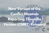 New Version Of The Conflict Minerals Reporting Template for Conflict Minerals Reporting Template
