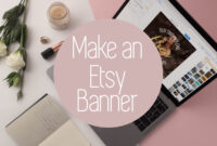 Personalize Your Etsy Shop – Cover Photos And Banners regarding Free Etsy Banner Template