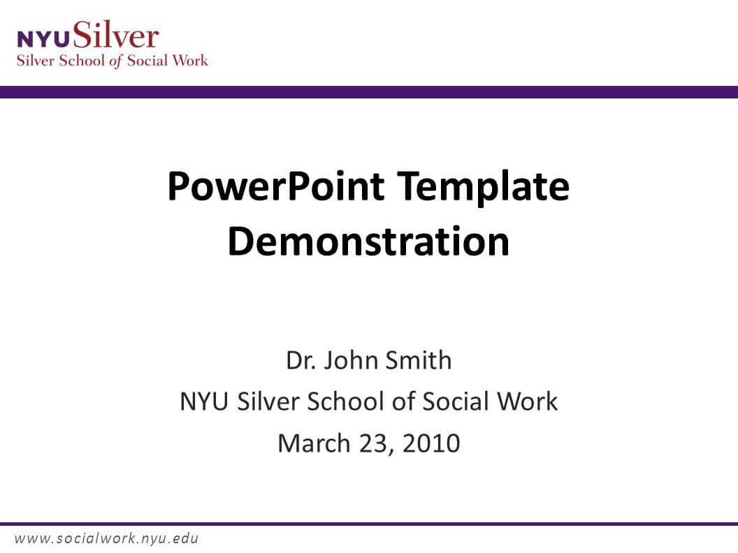 Powerpoint Template Demonstration Dr. John Smith Nyu Silver throughout Nyu Powerpoint Template