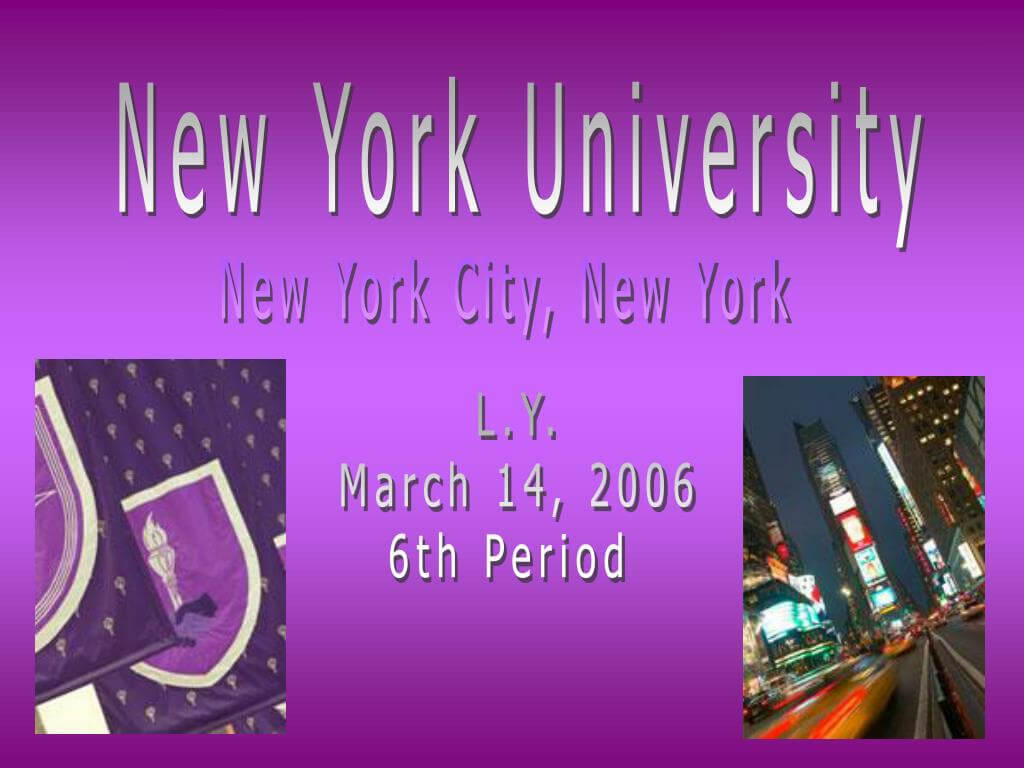 Ppt - New York University Powerpoint Presentation - Id:5898625 for Nyu Powerpoint Template