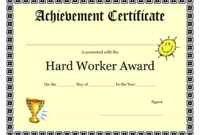 Printable Achievement Certificates Kids | Hard Worker for Certificate Of Attainment Template