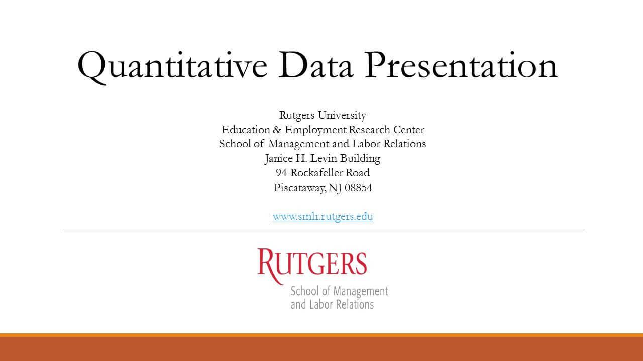 Quantitative Data Presentation Rutgers University Education in Rutgers Powerpoint Template
