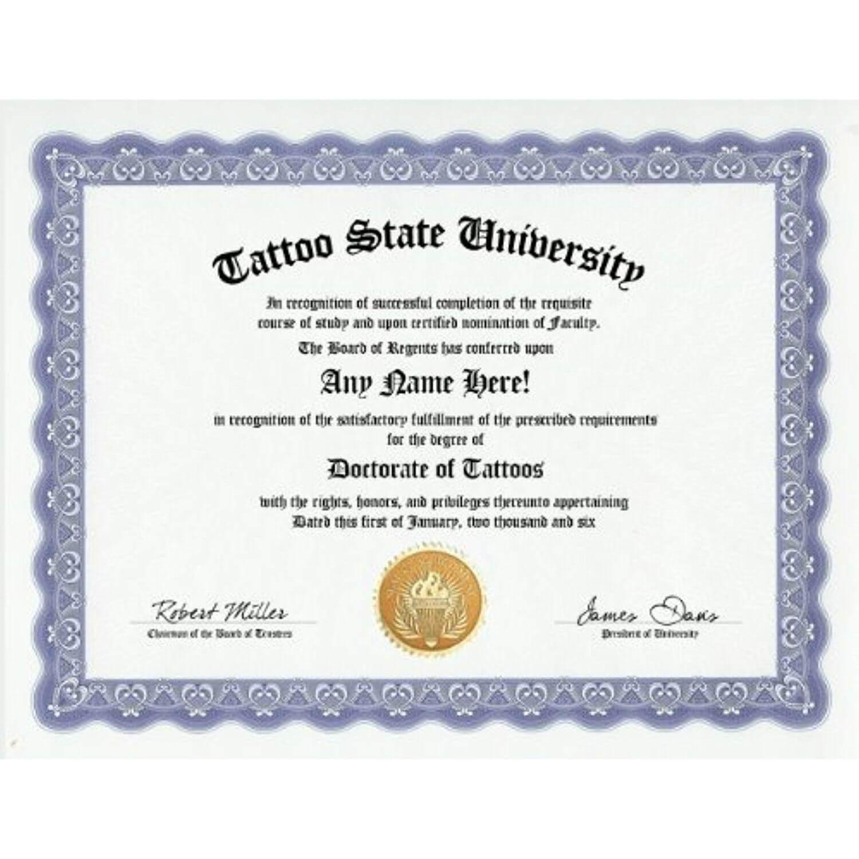 Tattoo Tattooing Body Art Degree: Custom Gag Diploma inside Doctorate Certificate Template