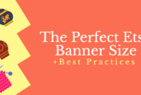 The Perfect Etsy Banner Size & Best Practices with regard to Free Etsy Banner Template