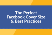 The Perfect Facebook Cover Photo Size & Best Practices (2019 regarding Facebook Banner Size Template