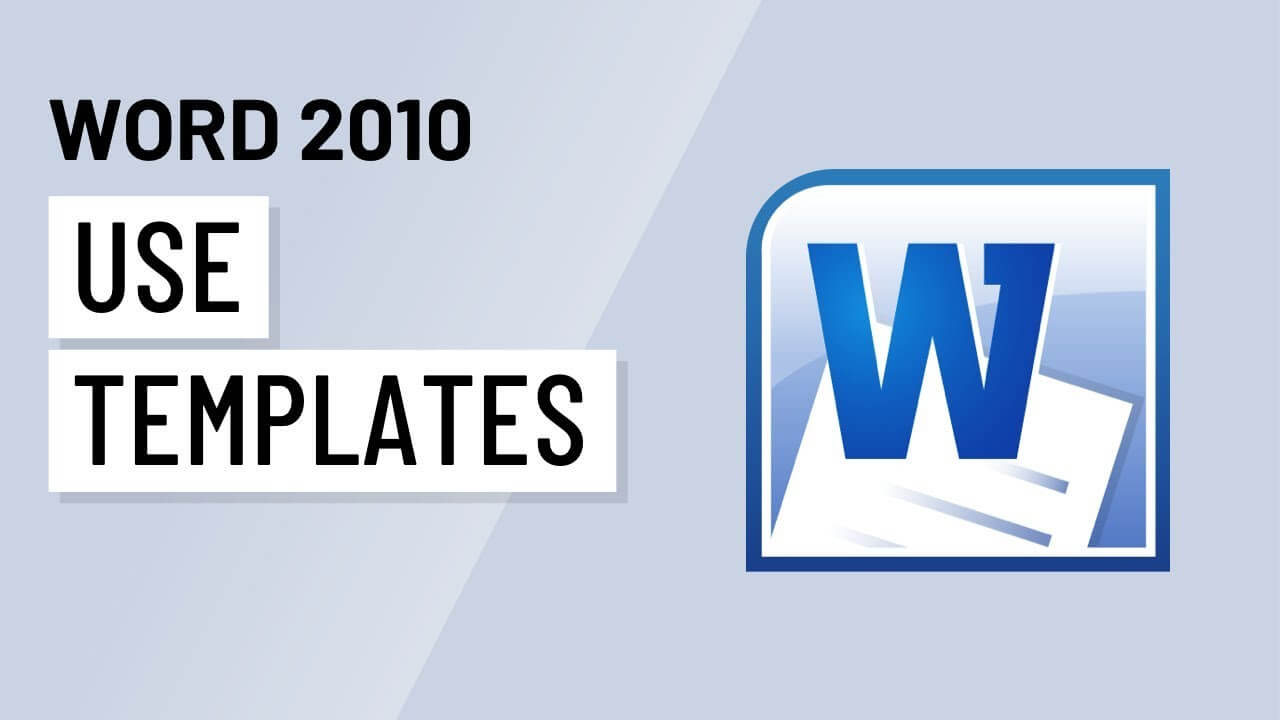 Word 2010: Using Templates For How To Use Templates In Word 2010